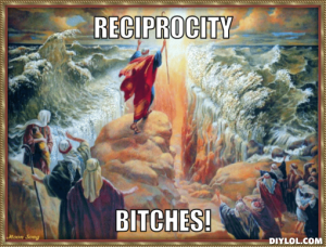 Moses Reciprocity Bitches