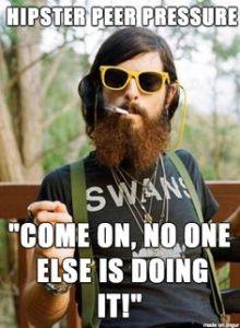Hipster Peer Pressure